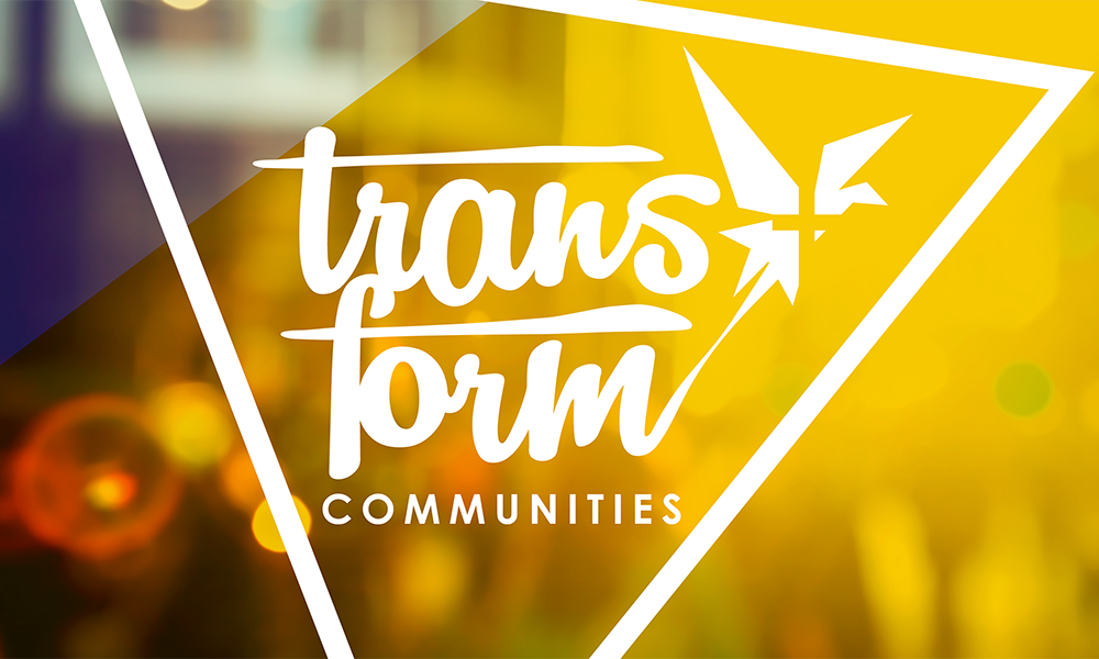 Transform communities